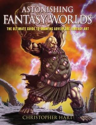 Astonishing Fantasy Worlds by