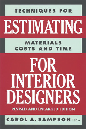 Estimating for Interior Designers by Carol Sampson