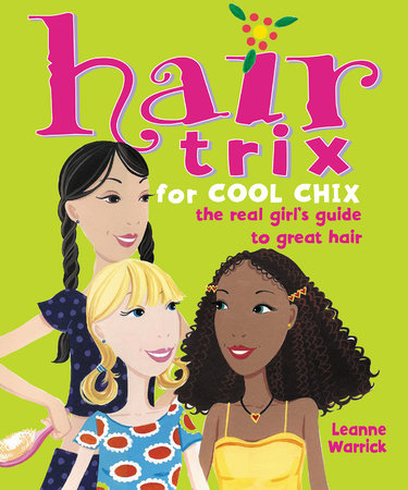 Hair Trix for Cool Chix by