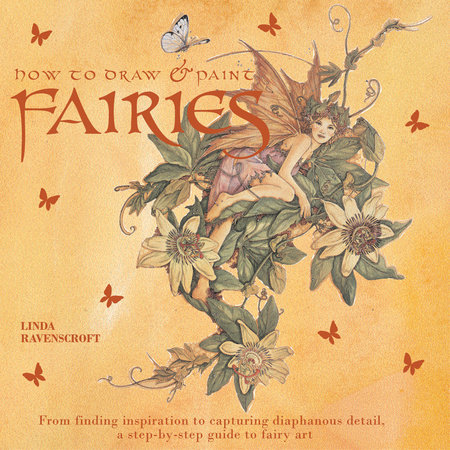 How to Draw and Paint Fairies by Hazel Harrison and Linda Ravenscroft