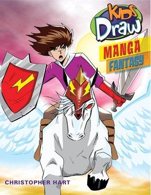 Kids Draw Manga Fantasy by