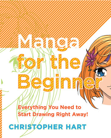 Manga for the Beginner by Christopher Hart