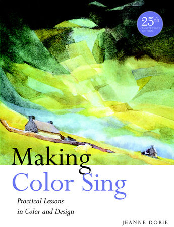 Making Color Sing, 25th Anniversary Edition by
