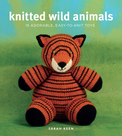Knitted Wild Animals by Sarah Keen