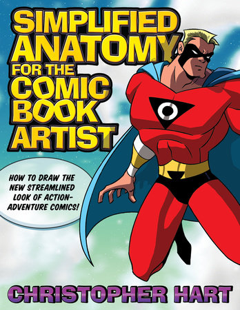 Simplified Anatomy for the Comic Book Artist by