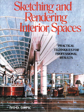 Sketching and Rendering of Interior Spaces by