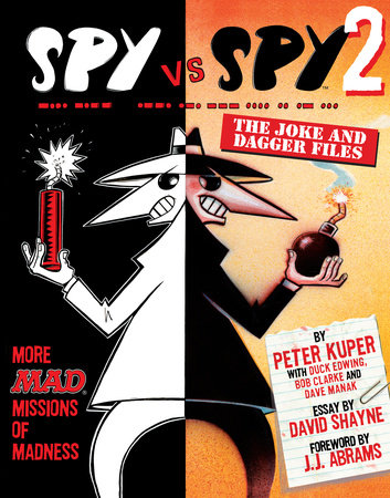 Spy Vs. Spy 2 by David Shayne