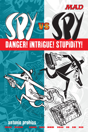 Spy vs Spy Danger! Intrigue! Stupidity! by