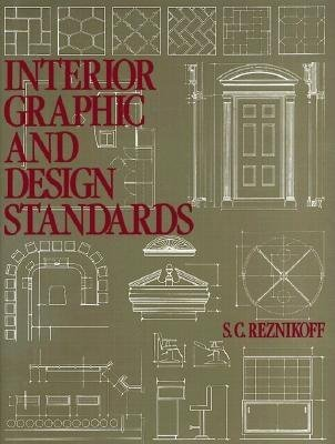 Interior Graphic and Design Standards by S.C. Reznikoff