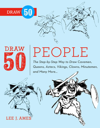 Draw 50 People by Creig Flessel and Lee J. Ames