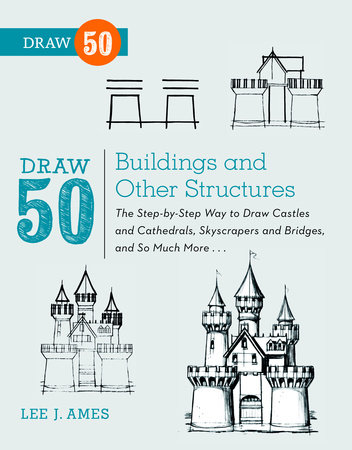 Draw 50 Buildings and Other Structures by