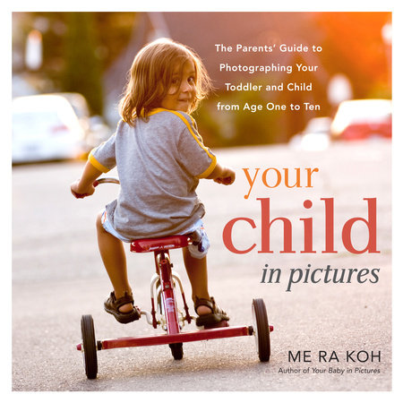 Your Child in Pictures by Koh, Me Ra