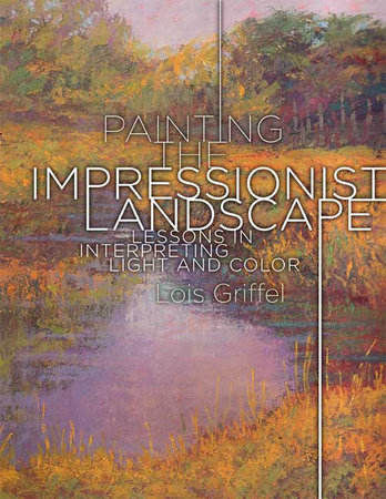 Painting the Impressionist Landscape by