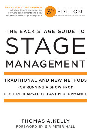 The Back Stage Guide to Stage Management, 3rd Edition by