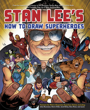 Stan Lee's How to Draw Superheroes by