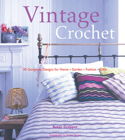 Vintage Crochet by Susan Cropper