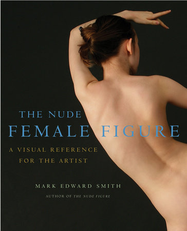 The Nude Female Figure by