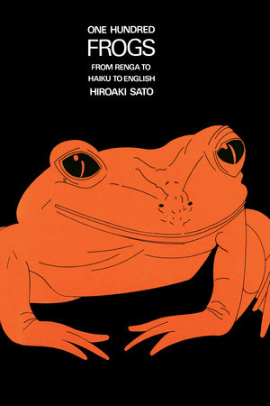 One Hundred Frogs by Hiroaki Sato