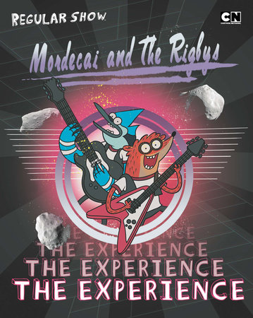 Mordecai and the Rigbys: the Experience