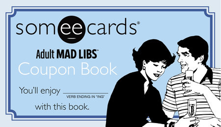 Someecards Mad Libs Coupon Bachelor Party