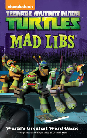 Teenage Mutant Ninja Turtles Mad Libs