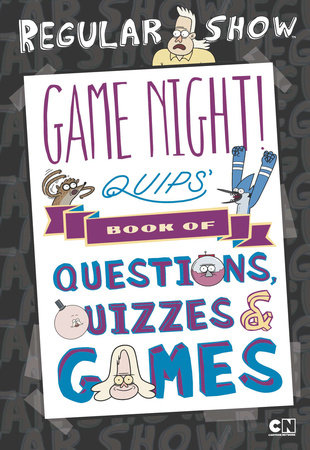 Game Night! Quips's Book of Quizzes, Puzzles, and Games!