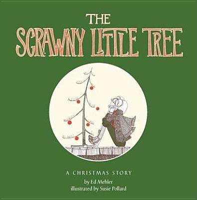 The Scrawny Little Tree