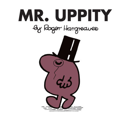 Mr. Uppity
