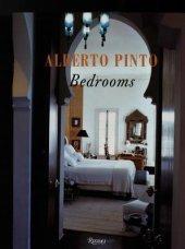Albert Pinto: Bedrooms Written by Alberto Pinto
