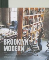 Brooklyn Modern Written by Diana Lind, Contribution by Robert Ivy, Photographed by Yoko Inoue