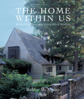 The Home Within Us Written by Bobby McAlpine and Susan Sully