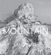 Mountain Written by Sandy Hill, Text by  Raul Barrenche, Robert Macfarlane, Jennifer Jordan and Nando Parrado