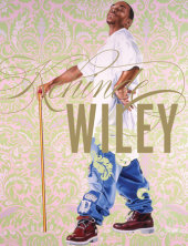Kehinde Wiley Contribution by Thelma Golden, Robert Hobbs, Sarah E. Lewis, Brian Keith Jackson and Peter Halley