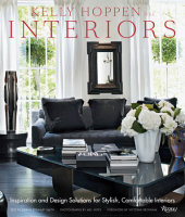 Kelly Hoppen Interiors Written by Kelly Hoppen, M.B.E., Foreword by Victoria Beckham, Photographed by Mel Yates, Text by Sarah Stewart-Smith