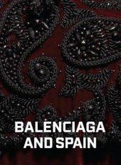 Balenciaga and Spain Written by Hamish Bowles