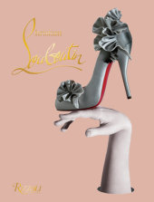 Christian Louboutin Written by Christian Louboutin, Foreword by John Malkovich, Contribution by Eric Reinhardt, Photographed by Philippe Garcia and David Lynch