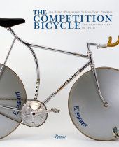 The Competition Bicycle Written by Jan Heine, Photographed by Jean-Pierre Praderes