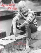 Tomboy Style Written by Lizzie Garrett Mettler