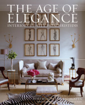 The Age of Elegance Written by Alex Papachristidis and Dan Shaw, Foreword by Mario Buatta, Photographed by Tria Giovan