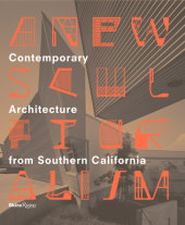 A New Sculpturalism Edited by Christopher Mount, Foreword by Jeffrey Deitch