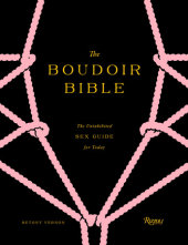 The Boudoir Bible Written by Betony Vernon, Illustrated by Francois Berthoud