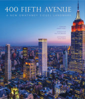 400 Fifth Avenue Foreword by Robert Siegel, Photographed by Evan Joseph, Introduction by Paul Goldberger