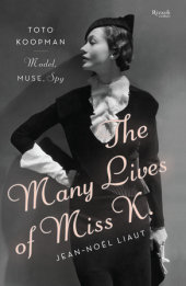 The Many Lives of Miss K Written by Jean-Noel Liaut, Translated by Denise Raab Jacobs