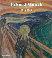 Edvard Munch Edited by Jon-Ove Steihaug, Mai Britt Guleng and Birgitte Sauge, Contribution by National Museum of Art, Oslo and Munch Museum
