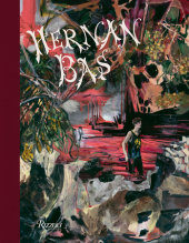 Hernan Bas Written by Hernan Bas, Contribution by Jonathan Griffin and Nancy Spector, Introduction by Christian Rattemeyer