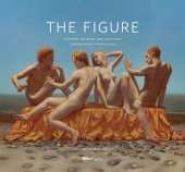 The Figure Preface by David Kratz, Edited by Margaret McCann, Foreword by Bob Colacello