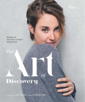 The Art of Discovery Edited by Robin Bronk, Designed by Nancy Rouemy, Photographed by Jeff Vespa