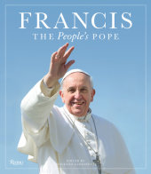 Francis: The People's Pope Edited by Vincenzo Sansonetti