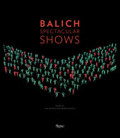 Balich Spectacular Shows Edited by Lida Castelli and Moreno Gentili
