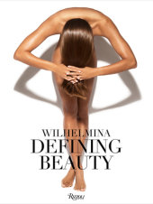 Wilhelmina Written by Eric Wilson, Foreword by Patti Hansen